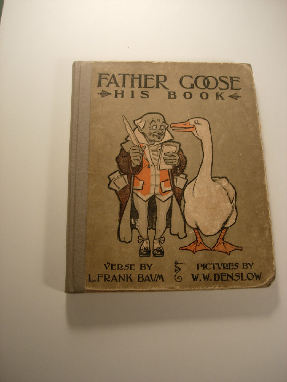 Father Goose Frank L Baum First Edition 1899 after treatment